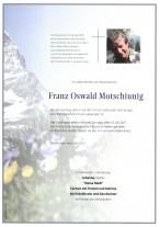 Franz Oswald Motschiunig, gestorben am 03.07.2021